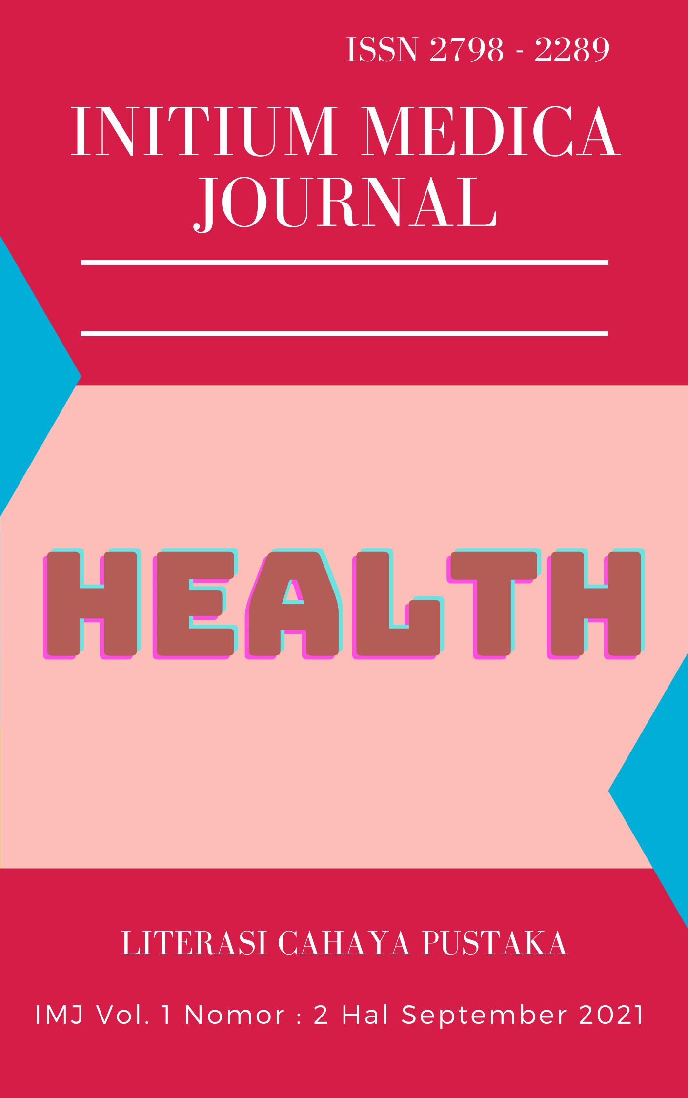 View Vol. 1 No. 2 (2021): Initium Medica Journal September 2021